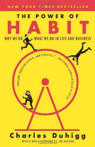 """The Power of Habit: Why We Do What We Do in Life and Business."" Jan. 7, 2014. By Charles Duhigg. $18.42. 371 pages. Random House Trade Paperbacks."